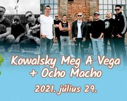 Kowalsky meg a Vega + Ocho Macho