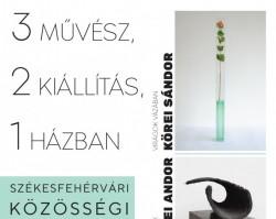 3 művész, 2 kiállítás, 1 házban