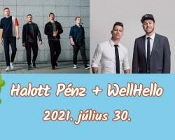 Halott Pénz + WellHello